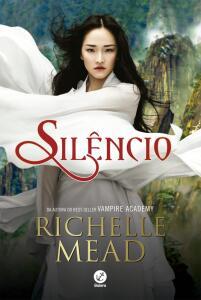 Livro- Silêncio (Richelle Mead) - R$15