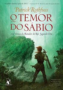 Ebook Kindle O Temor do sábio (A Crônica do Matador do Rei Livro 2) - Patrick Rothfuss | R$8