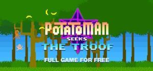 Jogo: Potatoman Seeks the Troof