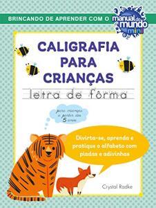 Livro - Caligrafia para crianças: letra de fôrma | R$22