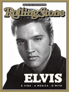 eBook - Revista Rolling Stone - Especial Elvis (Especial Rolling Stone)