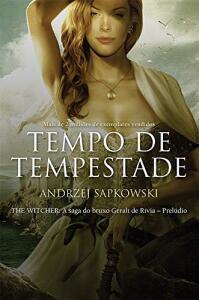 [PRIME] Tempo de Tempestade - The Witcher - A Saga do Bruxo Geralt de Rivia - Prelúdio