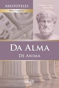 Da Alma (De Anima) - Aristóteles (Psykhe) | R$29