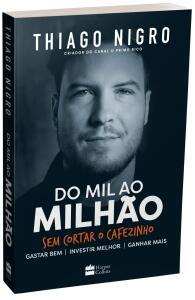 Livro Do Mil ao Milhão Sem Cortar o Cafezinho. | R$11