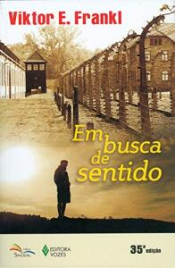 """Viktor Frankl - """"Em Busca De Sentido: Um psicólogo no campo de concentração"""" [PRIME]"""