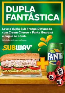 Grátis Fanta Guaraná lata comprando Sub de Frango Defumado com Cream Cheese
