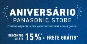 Aniversário Panasonic | 15% OFF + Frete Grátis