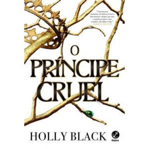 Livro - O príncipe cruel (Vol. 1 O Povo do Ar) | R$30