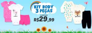 Kit Body 03 peças a partir de R$29,99
