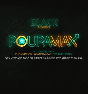[Investimento CDB] Poupamax 112% CDI - Black November