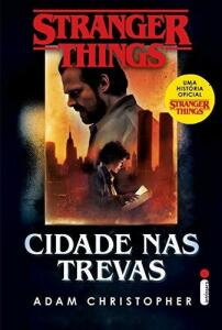 [PRIME] Stranger Things: Cidade Nas Trevas - R$22