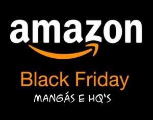 Amazon - Leve 4, pague 3 em HQs e Mangás   Esquenta Black Friday