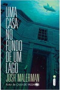 Livro - Uma Casa no Fundo de um Lago | R$10