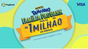 Promoção Tamanho Família PagBank: Mais de R$ 1 milhão em prêmios