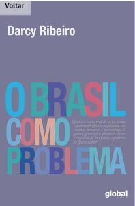 E-Book - O Brasil como problema (Darcy Ribeiro)