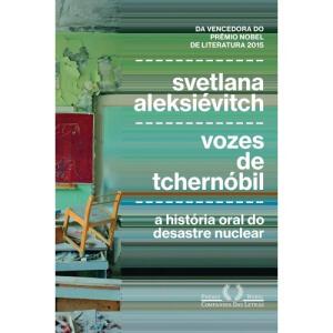 Livro - Vozes De Chernobyl - 1ª Ed | R$35