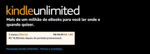Kindle Unlimited   3 Meses por 1,99