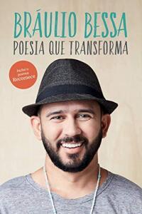 Livro Bráulio Bessa - Poesia que Transforma - Capa comum [PRIME] - R$11