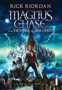 [PRIME] Livro O Navio dos Mortos - Volume 3. Série Magnus Chase e os Deuses de Asgard