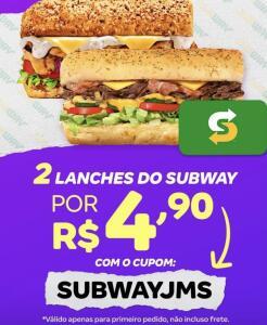 [1º Pedido] 2 lanches do Subway por R$ 4,90