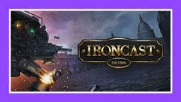 [Prime Gaming] Ironcast