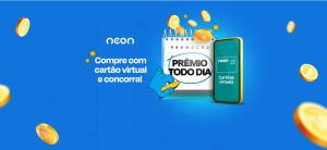 Promoção Prêmio Todo Dia - Neon