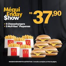 5 CHEESEBURGUERS + 5 MCFRITAS | R$38