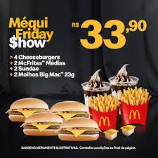 4 CHEESEBURGERS + 2 MACFRITAS + 2 SUNDAS + 2 MOLHOS BIG MAC | R$34