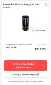 Monster sabor variados. Promo válida pelo app para compra em loja.