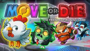 Move or Die - R$7