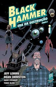 Black Hammer 3. Era Da Destruição - Parte 1 - R$13