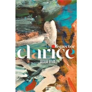 CLARICE LISPECTOR LIVRO ÁGUA VIVA (EDIÇÃO COMEMORATIVA) | R$ 18
