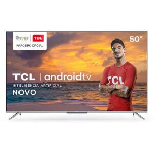 "[Ame + CC Shoptime] Smart TV TCL LED Ultra HD 4K 50"" Android (Google) Bordas Ultrafinas e Wi-Fi - 50P715   R$ 1.735"