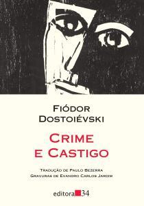 Crime e Castigo - Dostoiévski - Editora 34