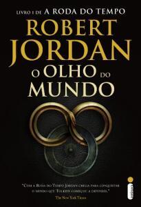 Ebook - O olho do mundo (A roda do tempo Livro 1), Robert Jordan - R$11