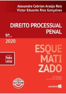 Direito Processual Penal Esquematizado - Victor Eduardo Rios Goncalves, Alexandre Cebrian Araujo Reis - 9ª Edição (2020) - R$62