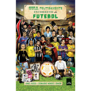 Livro | Guia Politicamente Incorreto do Futebol - Ed. Econômica | R$ 7