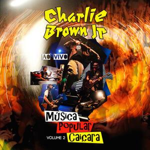 CD   Charlie Brown Jr - Música Popular Caiçara Vol 2   R$3