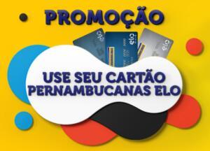 Use seu cartão Pernambucanas Elo e concorra a prêmios
