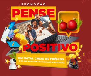 Promoção pense Positivo - Concorra a diversos prêmios