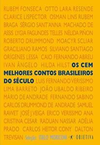 Os cem melhores contos brasileiros do século XX - R$48