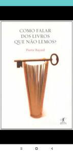 Livro Como Falar Dos Livros Que Não Lemos | R$169