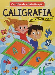 Cartilha Alfabetização Caligrafia Letra Forma 150 Páginas | R$3,70