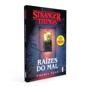 Livro - Stranger Things: Raízes Do Mal: Série Stranger Things - Volume 1 | R$ 24