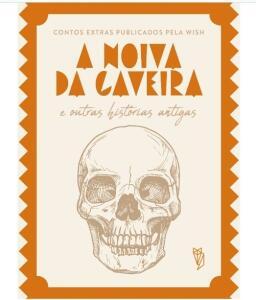 eBook - A Noiva da Caveira e outras histórias antigas