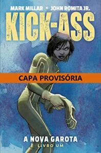 HQ | Kick-Ass. A Nova Garota - Livro Um - R$24