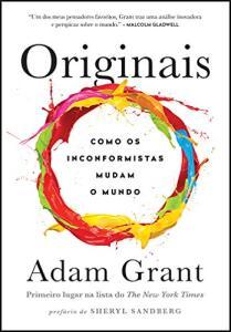 Originais: Como os inconformistas mudam o mundo | R$20