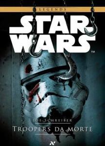 Livro Star Wars: Troopers da Morte | R$15