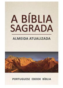Ebook A Bíblia Sagrada: Almeida Atualizada