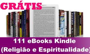 111 eBooks Kindle Grátis (Religião e Espiritualidade)